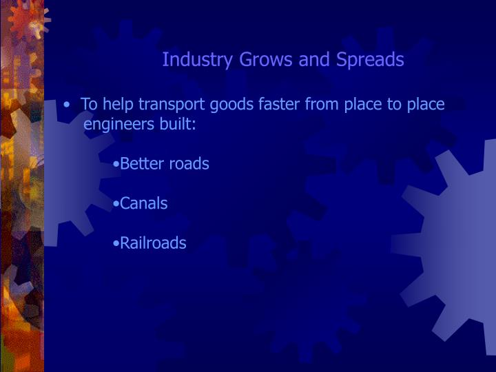 Industry Grows and Spreads