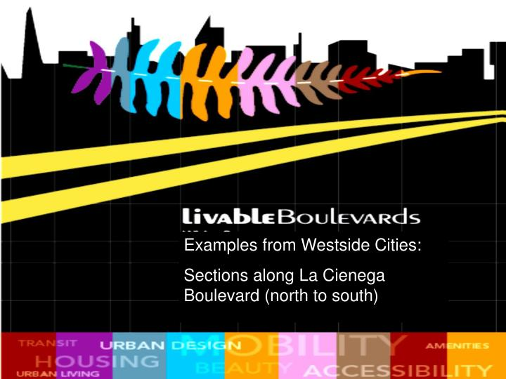 Examples from Westside Cities: