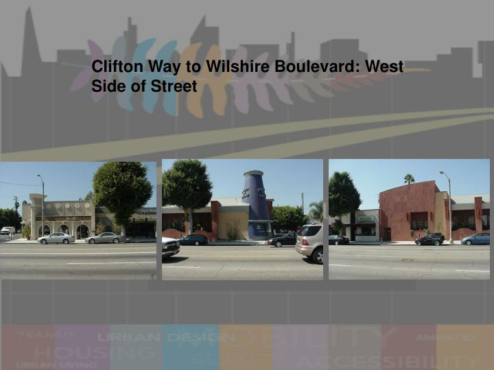 Clifton Way to Wilshire Boulevard: West Side of Street