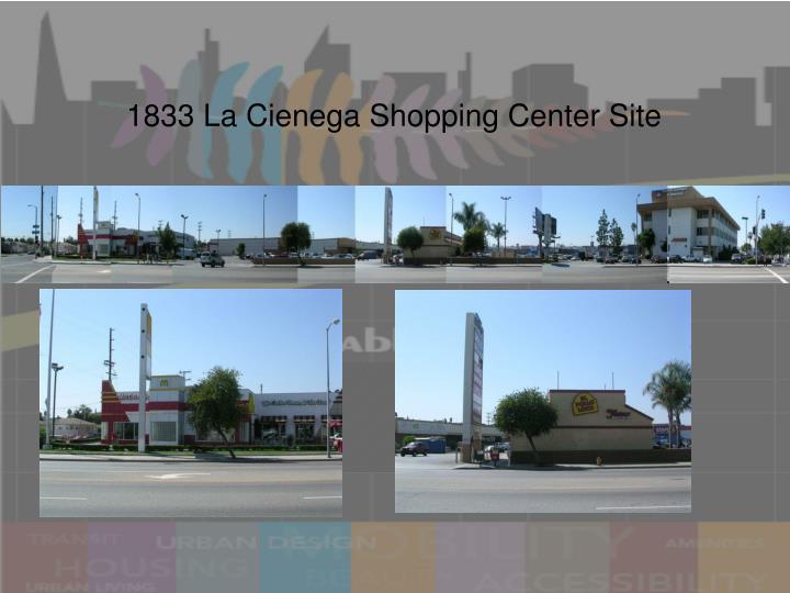 1833 La Cienega Shopping Center Site