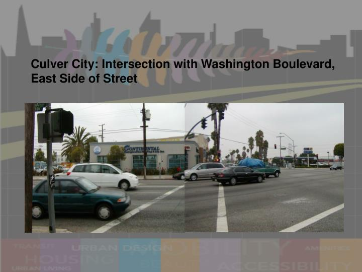 Culver City: Intersection with Washington Boulevard, East Side of Street
