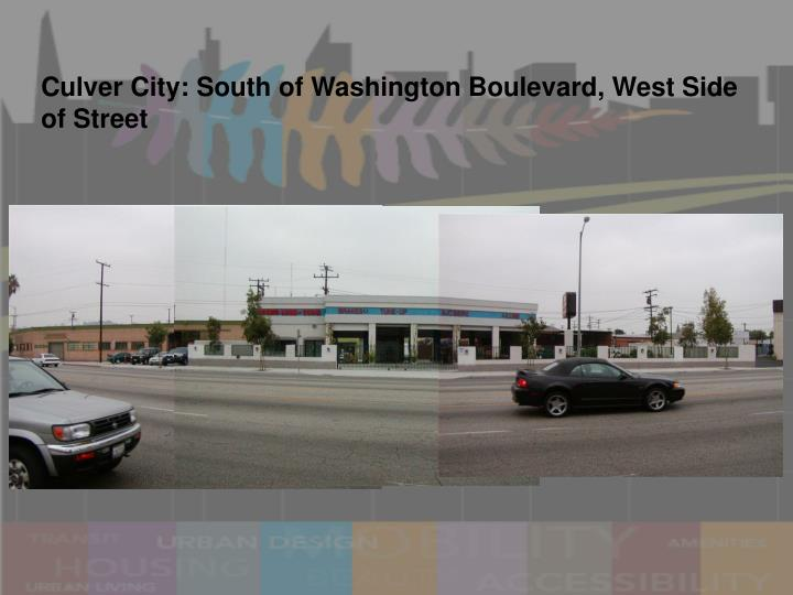 Culver City: South of Washington Boulevard, West Side of Street