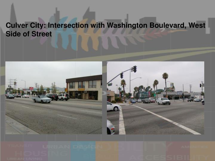 Culver City: Intersection with Washington Boulevard, West Side of Street
