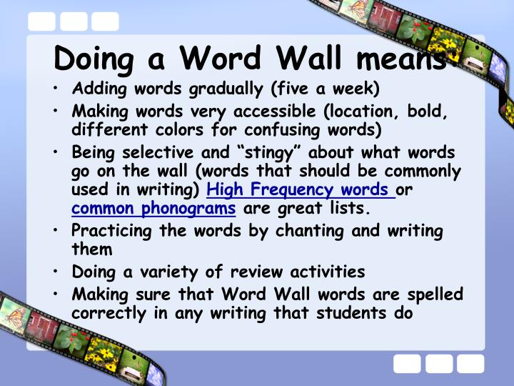 Doing a Word Wall means: