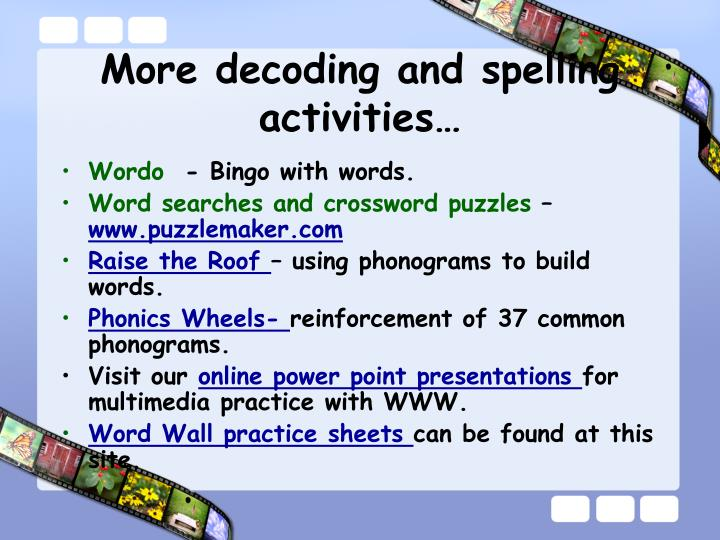 More decoding and spelling activities…
