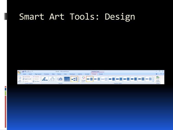 Smart Art Tools: Design
