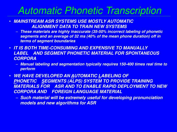 Automatic Phonetic Transcription