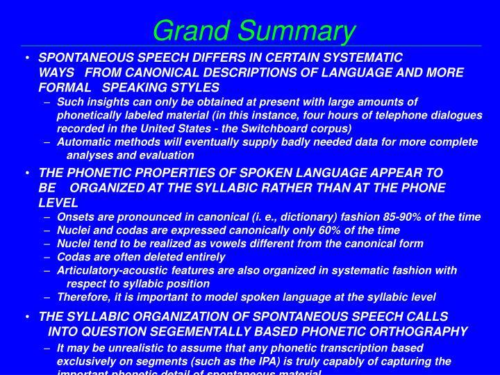 Grand Summary