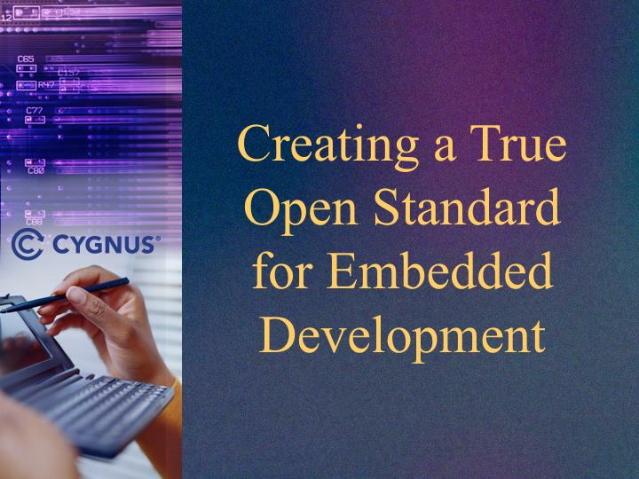 Creating a true open standard for embedded development