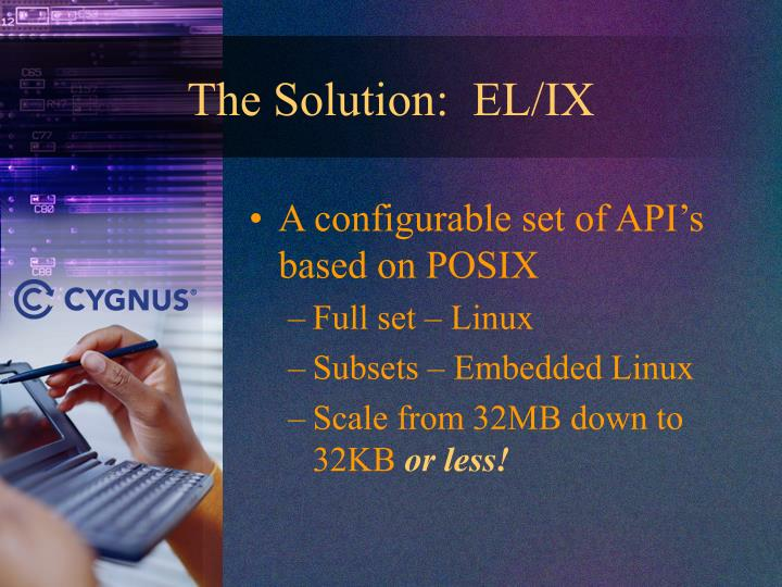 The Solution:  EL/IX
