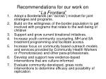 recommendations for our work on la frontera