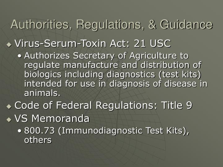 Authorities, Regulations, & Guidance