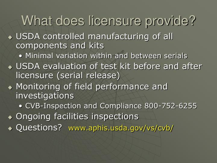 What does licensure provide?