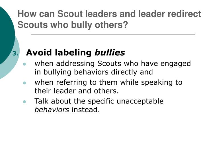 How can Scout leaders and leader redirect Scouts who bully others?