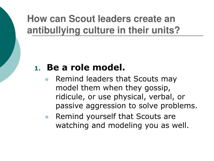 How can Scout leaders create an antibullying culture in their units?
