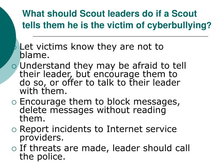 What should Scout leaders do if a Scout tells them he is the victim of cyberbullying
