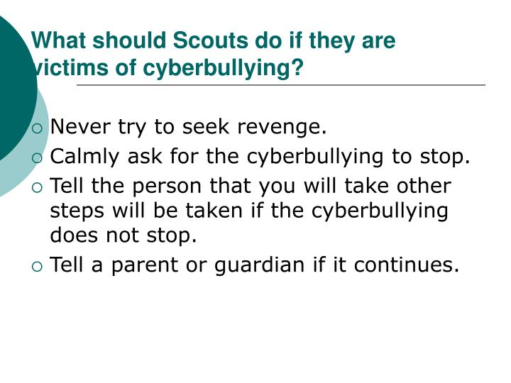 What should Scouts do if they are victims of cyberbullying?