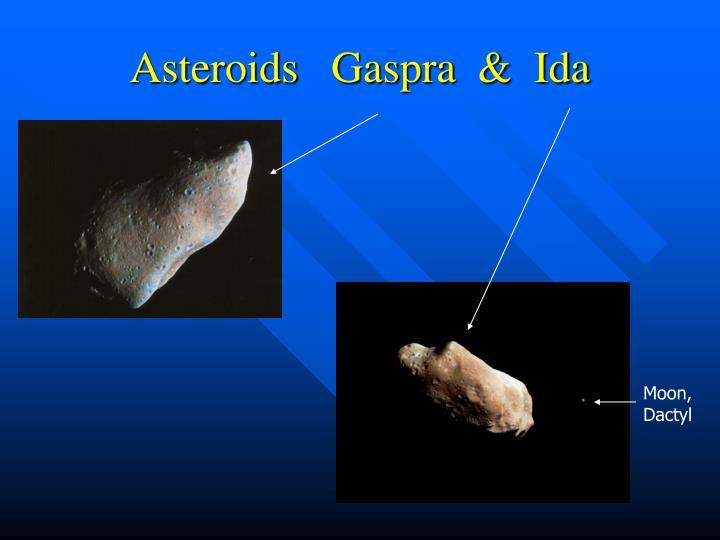 Asteroids   Gaspra  &  Ida