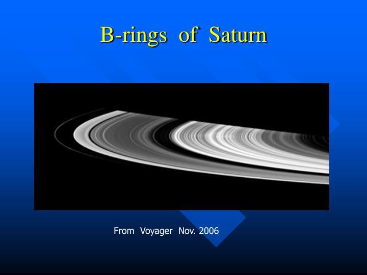B-rings  of  Saturn