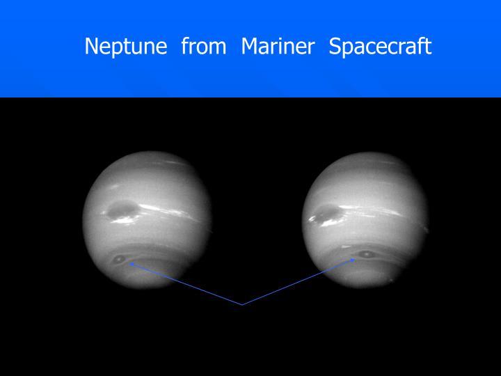 Neptune  from  Mariner  Spacecraft