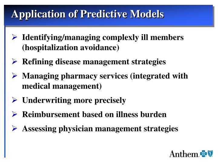Application of Predictive Models