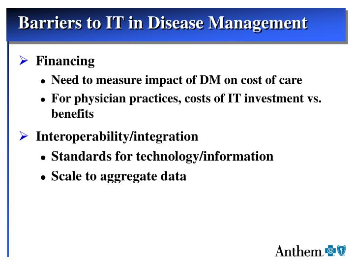 Barriers to IT in Disease Management