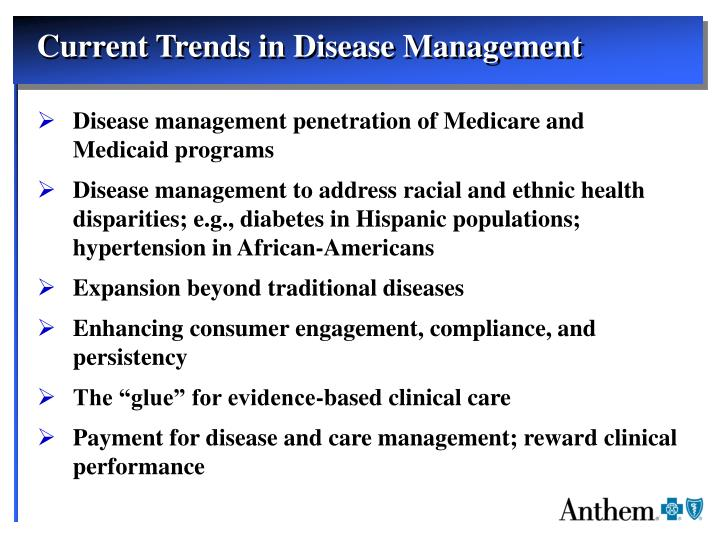 Current Trends in Disease Management