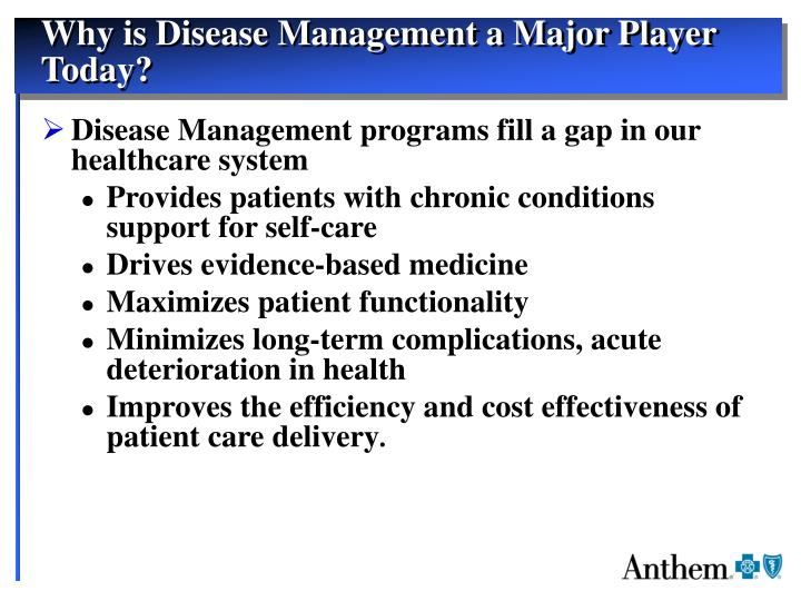 Why is Disease Management a Major Player Today?