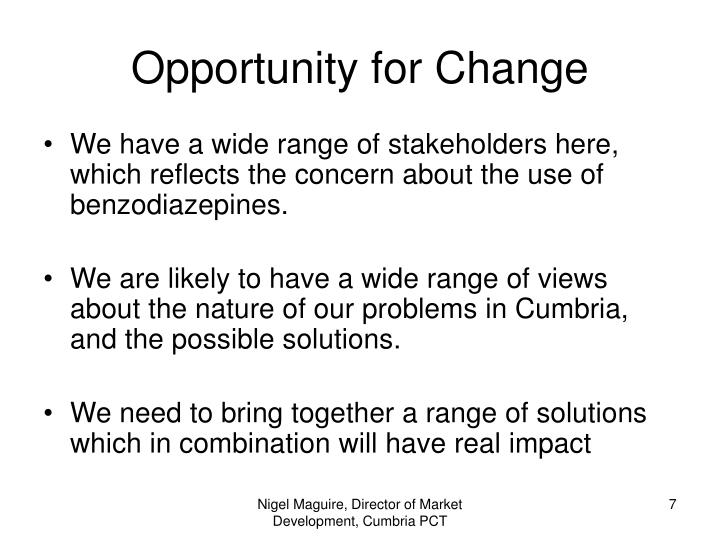 Opportunity for Change
