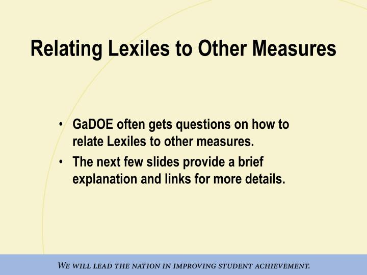 Relating Lexiles to Other Measures