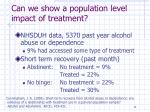 can we show a population level impact of treatment