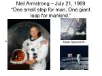 neil armstrong july 21 1969 one small step for man one giant leap for mankind