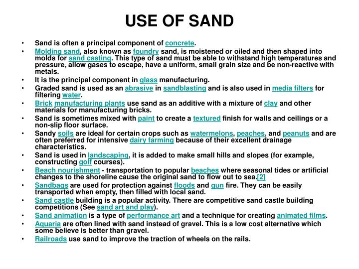 USE OF SAND