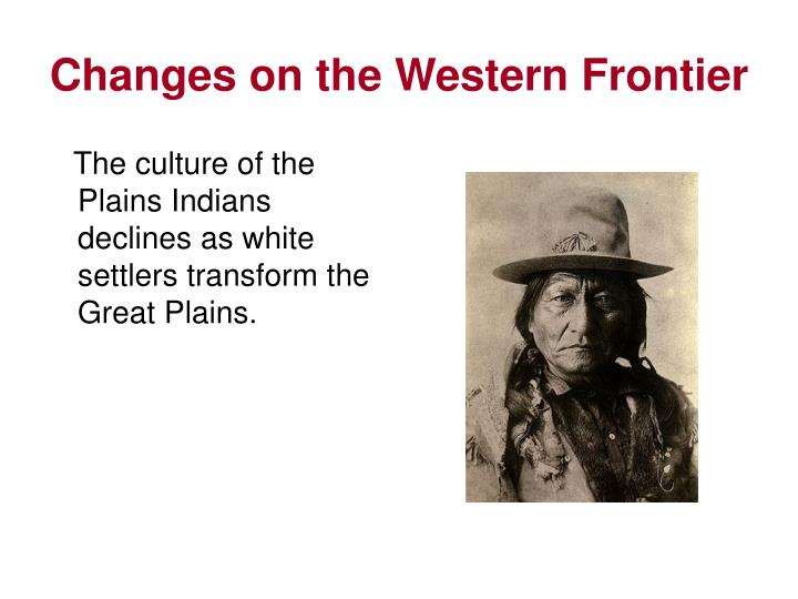 technological impacts on the plains indians Plains indians of the plains indians' cultures connected with the technological developments and government actions in the united states during the period of struggle between indians and whites in the late 19th century, indian leaders often traveled east to plead their case before the federal government, with few results.