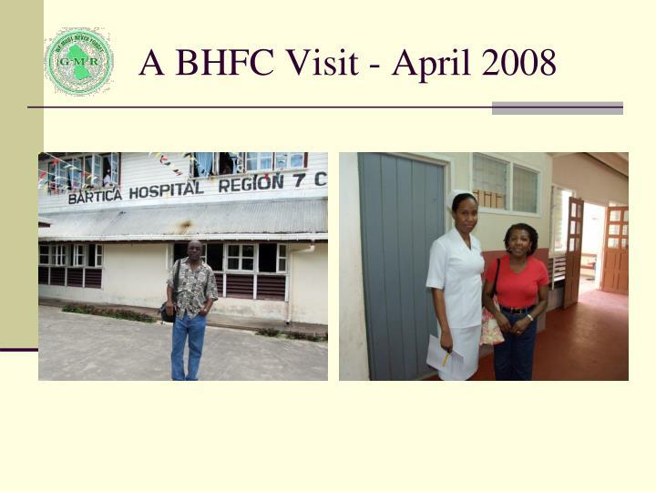 A BHFC Visit - April 2008