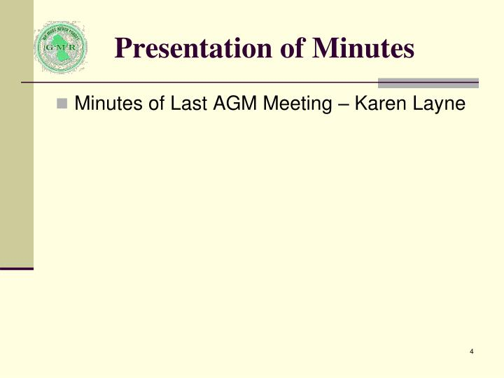Presentation of Minutes