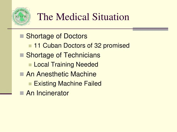 The Medical Situation
