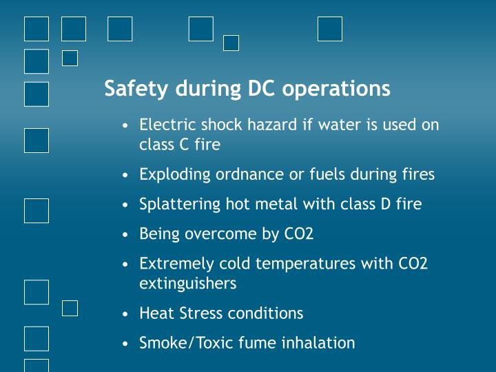 Safety during DC operations