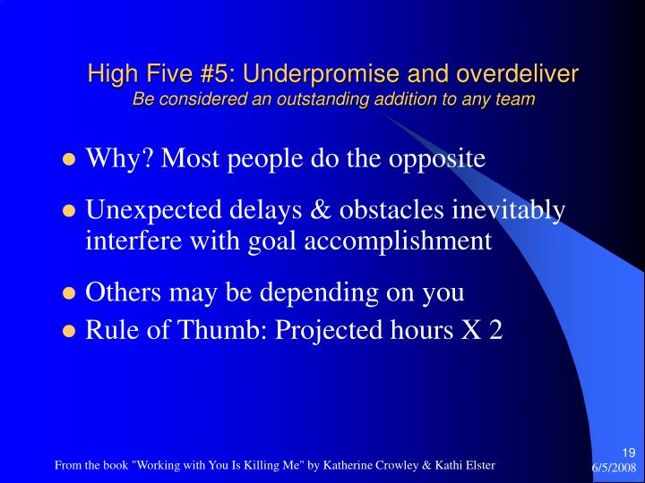 High Five #5: Underpromise and overdeliver