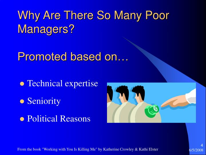 Why Are There So Many Poor Managers?