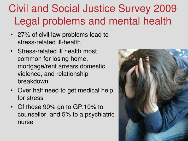 Civil and Social Justice Survey 2009