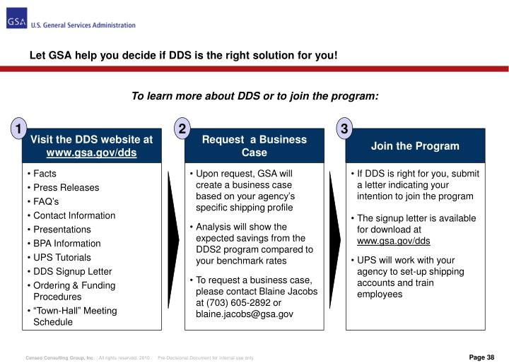 Let GSA help you decide if DDS is the right solution for you!