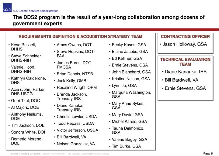 The DDS2 program is the result of a year-long collaboration among dozens of government experts