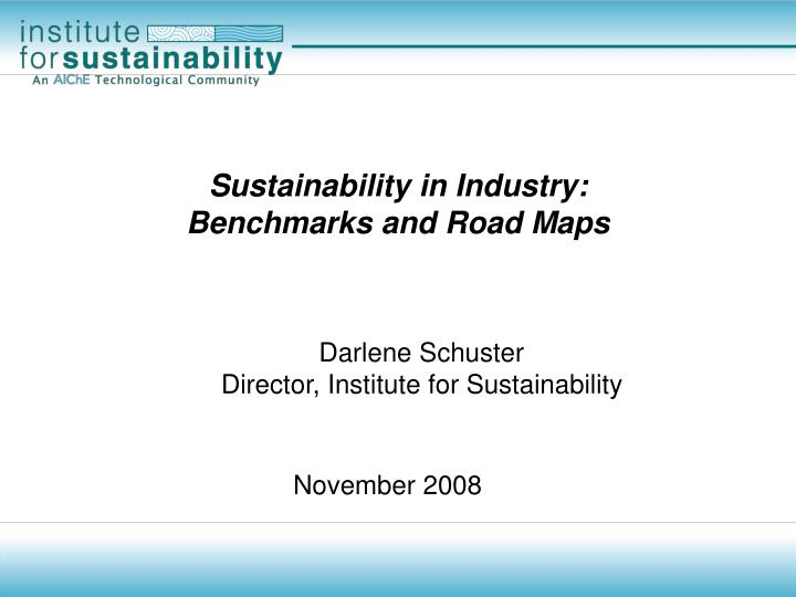sustainability in industry benchmarks and road maps n.