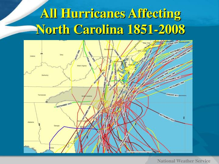 All Hurricanes Affecting North Carolina 1851-2008