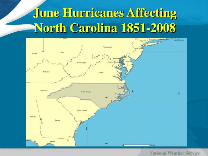 June Hurricanes Affecting North Carolina 1851-2008