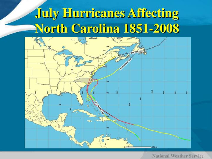 July Hurricanes Affecting North Carolina 1851-2008
