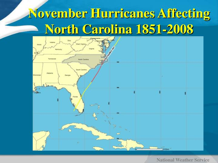 November Hurricanes Affecting North Carolina 1851-2008