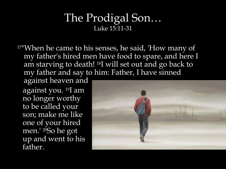 The Prodigal Son…