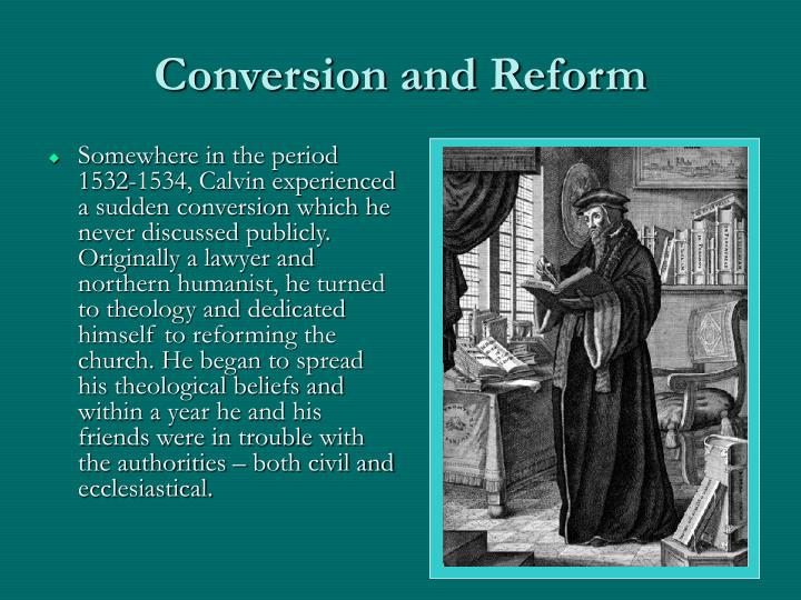 Conversion and Reform